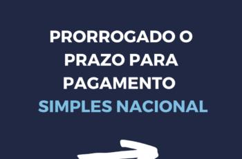 Prorrogação do Simples Nacional – COVID-19